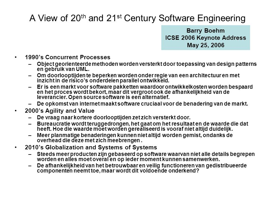 A View of 20th and 21st Century Software Engineering