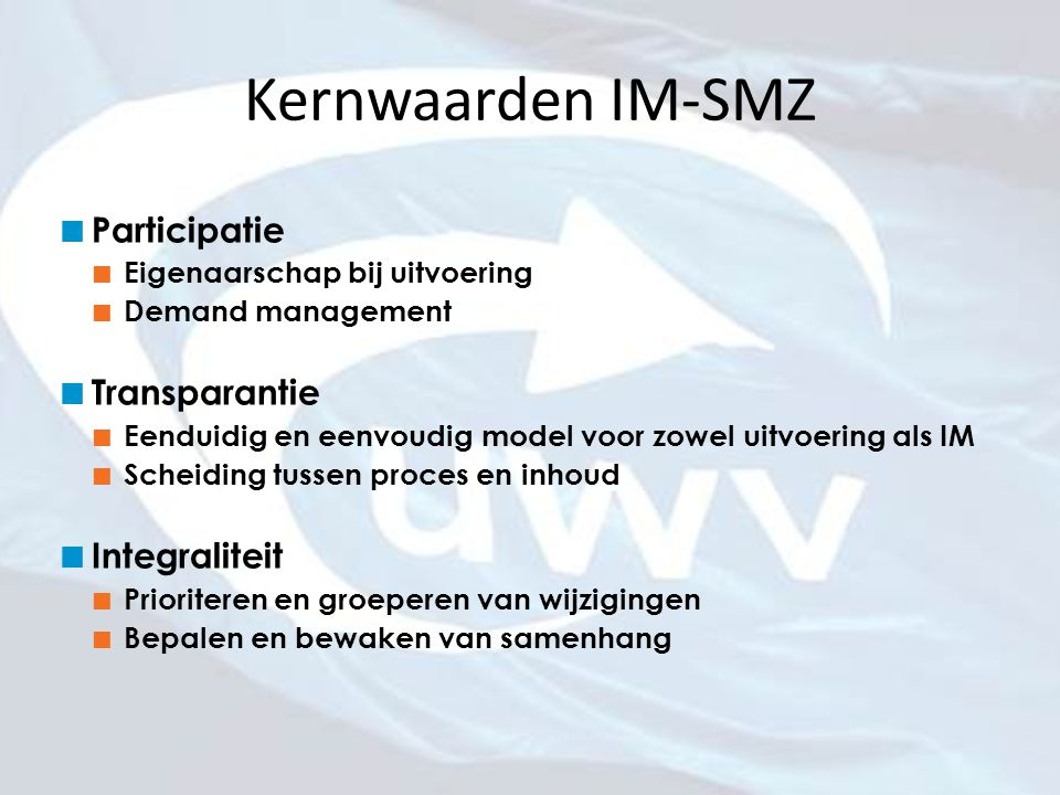 Kernwaarden IM-SMZ Participatie Transparantie Integraliteit