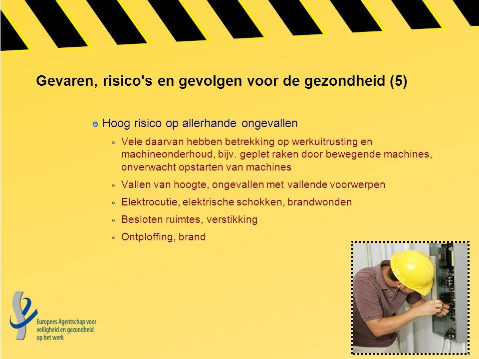 Gevaren, risico s en gevolgen voor de gezondheid (5)