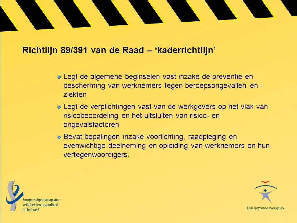 Richtlijn 89/391 van de Raad – 'kaderrichtlijn'