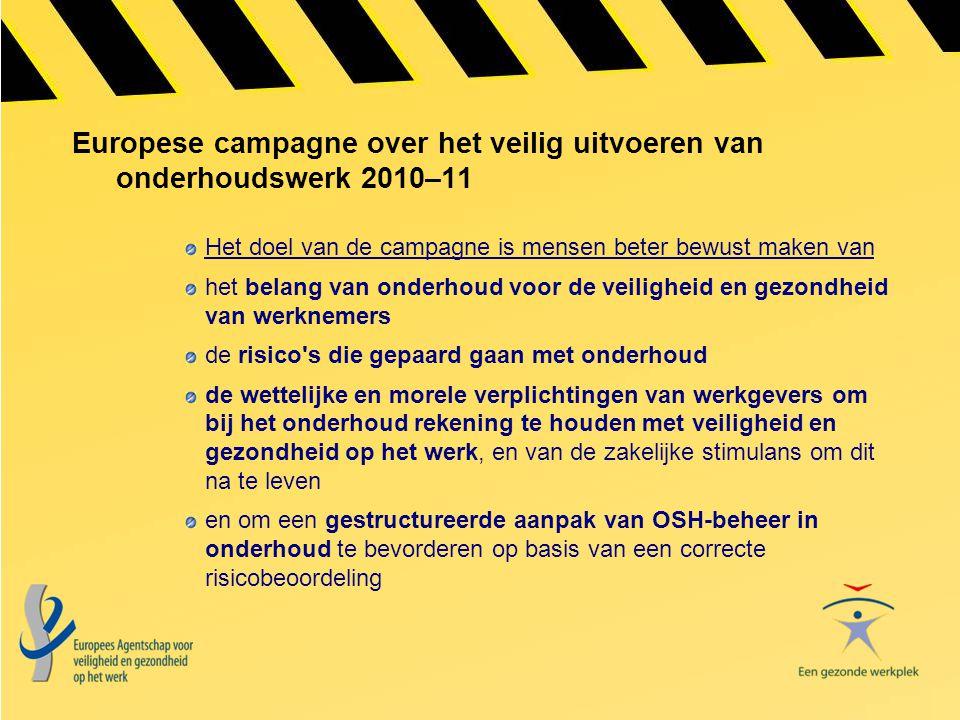 Europese campagne over het veilig uitvoeren van onderhoudswerk 2010–11