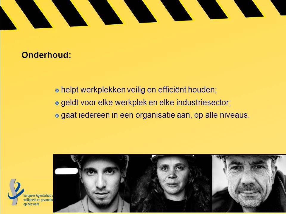 Onderhoud: helpt werkplekken veilig en efficiënt houden;