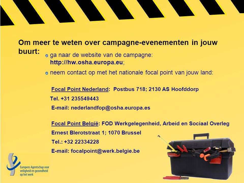 Om meer te weten over campagne-evenementen in jouw buurt: