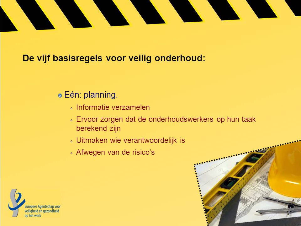 De vijf basisregels voor veilig onderhoud: