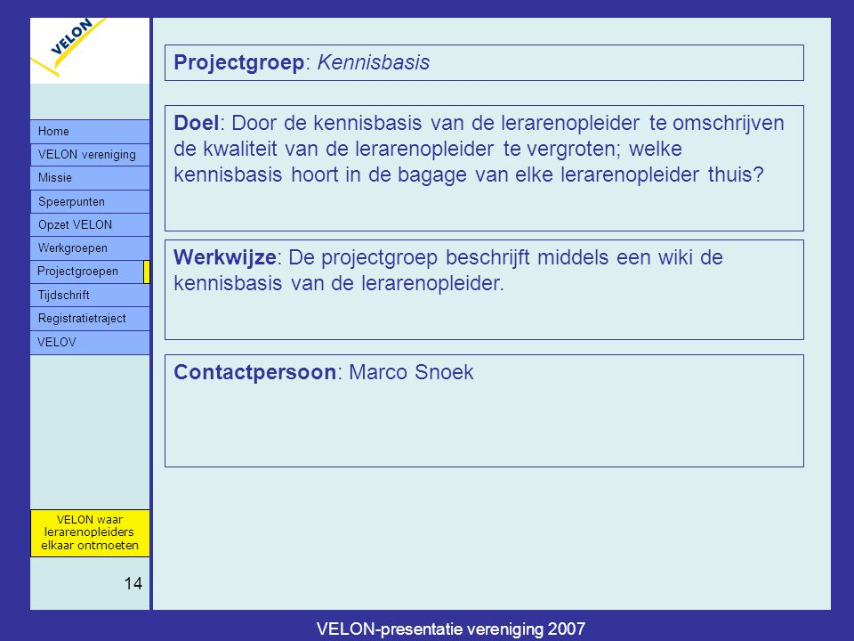 VELON-presentatie vereniging 2007