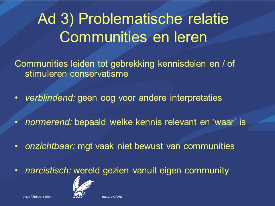 Ad 3) Problematische relatie Communities en leren