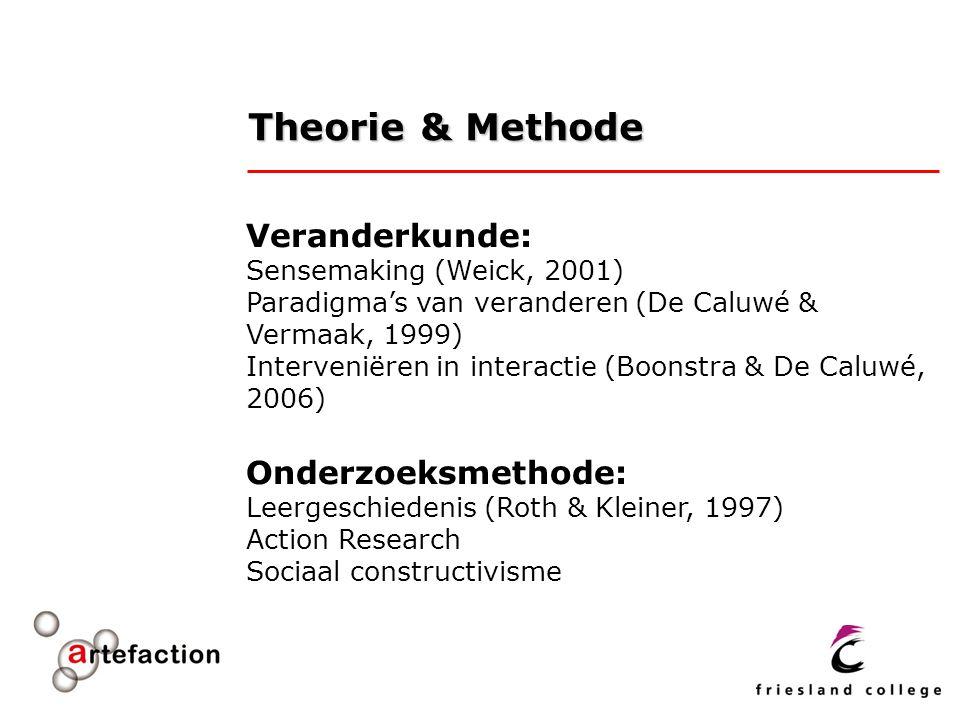 Theorie & Methode Veranderkunde: Onderzoeksmethode: