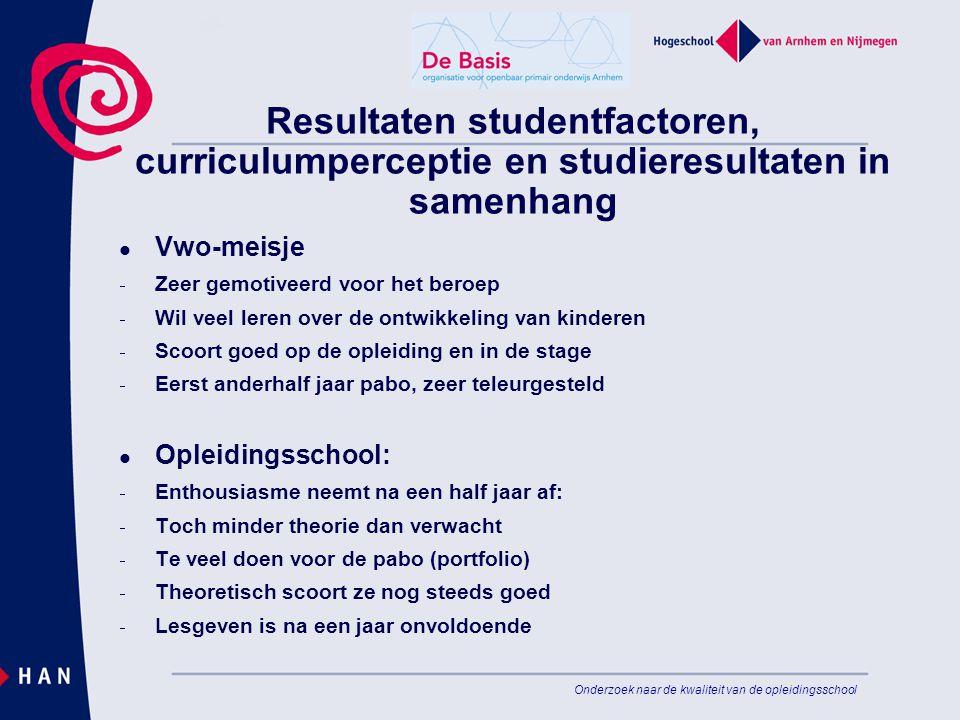 Resultaten studentfactoren, curriculumperceptie en studieresultaten in samenhang