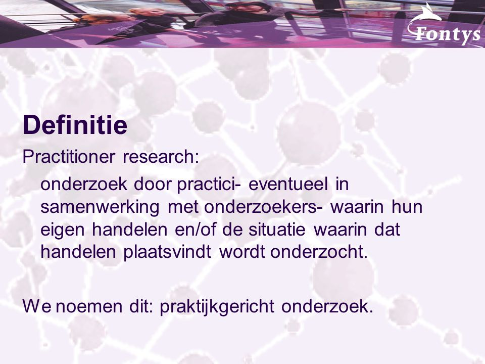 Definitie Practitioner research: