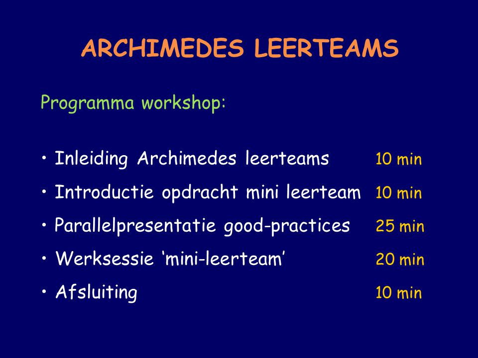 ARCHIMEDES LEERTEAMS Programma workshop: