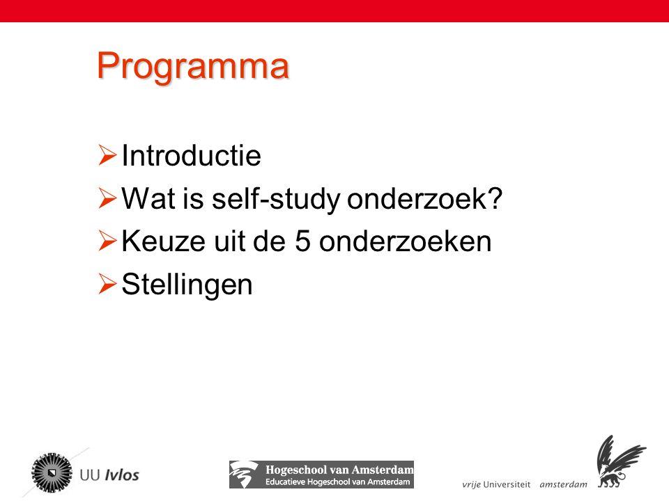 Programma Introductie Wat is self-study onderzoek