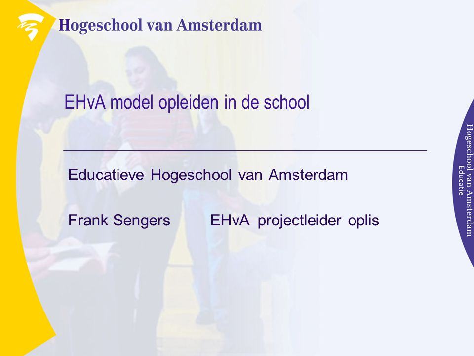 EHvA model opleiden in de school