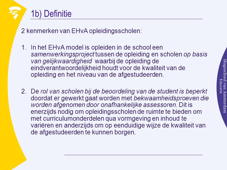 1b) Definitie 2 kenmerken van EHvA opleidingsscholen: