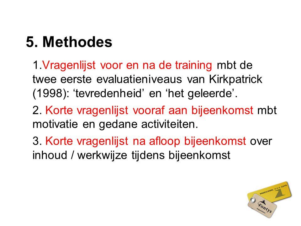 5. Methodes