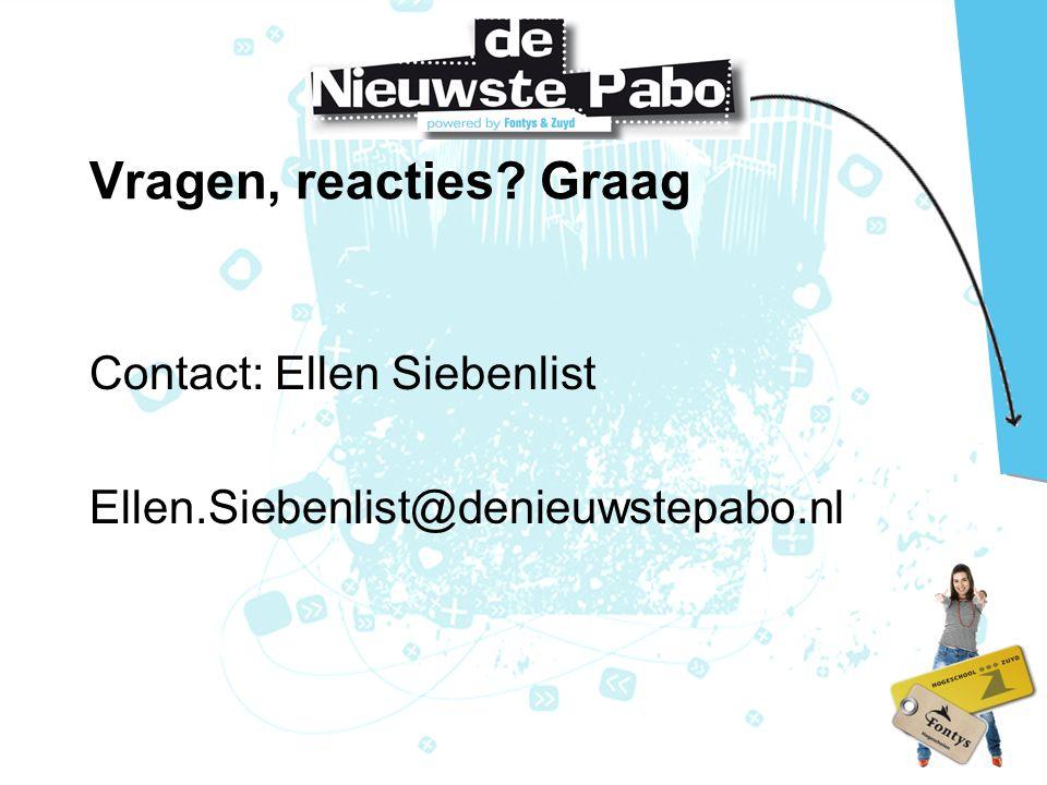 Vragen, reacties Graag Contact: Ellen Siebenlist Ellen.Siebenlist@denieuwstepabo.nl