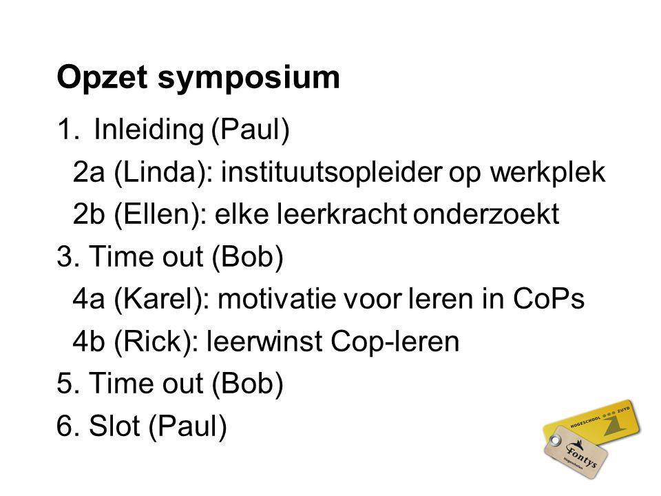 Opzet symposium Inleiding (Paul)