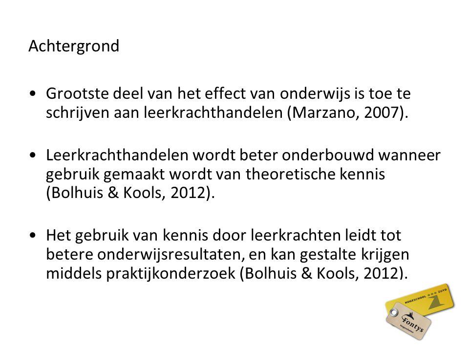 Achtergrond Grootste deel van het effect van onderwijs is toe te schrijven aan leerkrachthandelen (Marzano, 2007).