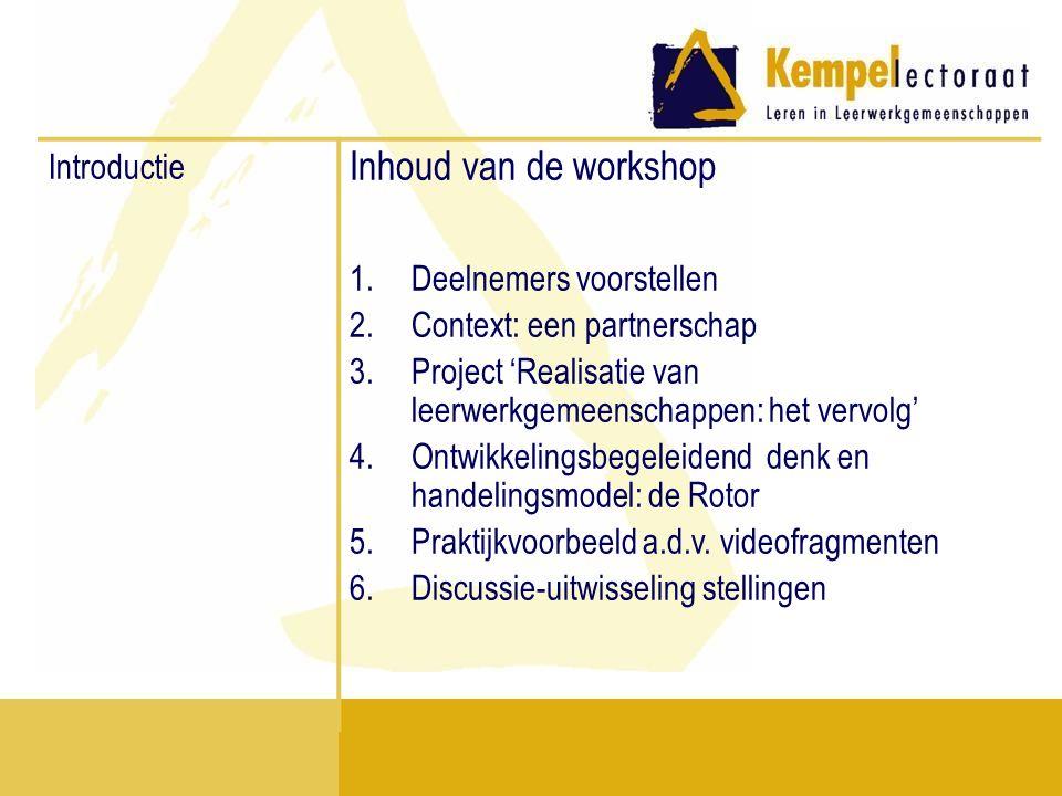 Inhoud van de workshop Introductie Deelnemers voorstellen