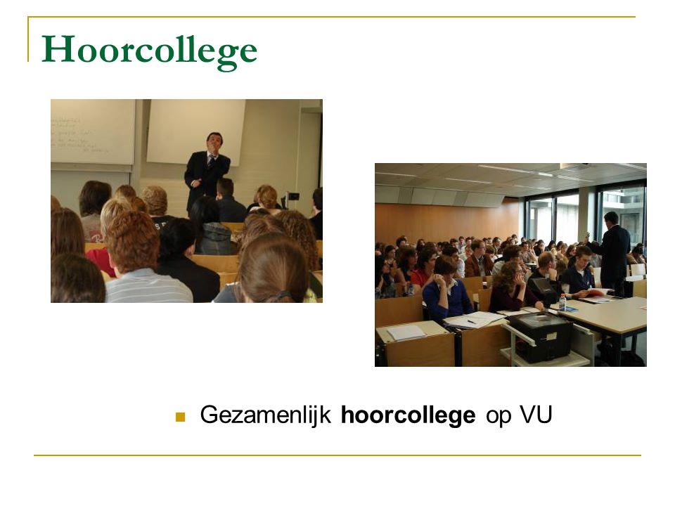 Hoorcollege Gezamenlijk hoorcollege op VU