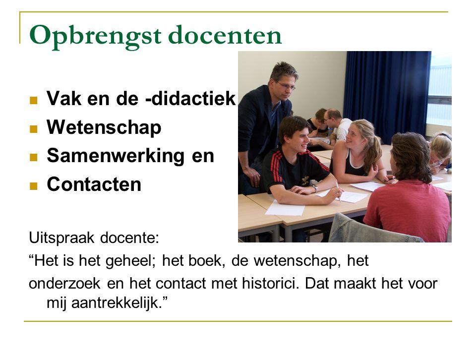 Opbrengst docenten Vak en de -didactiek Wetenschap Samenwerking en