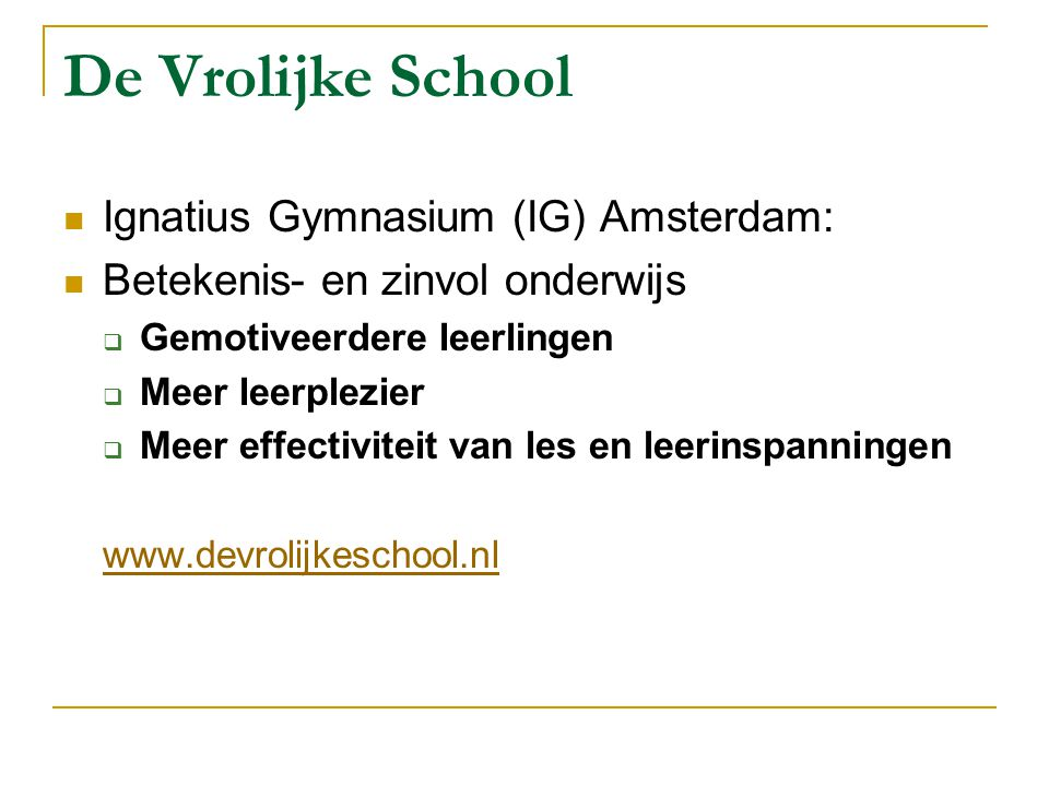 De Vrolijke School Ignatius Gymnasium (IG) Amsterdam: