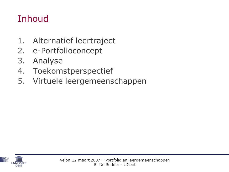 Inhoud Alternatief leertraject e-Portfolioconcept Analyse