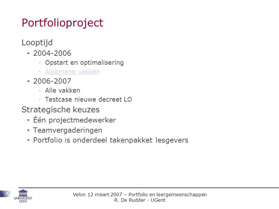 Portfolioproject Looptijd Strategische keuzes 2004-2006 2006-2007