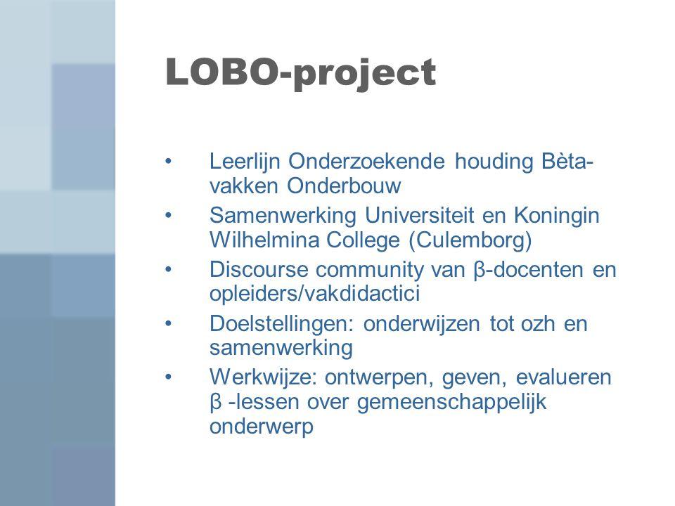 LOBO-project Leerlijn Onderzoekende houding Bèta-vakken Onderbouw