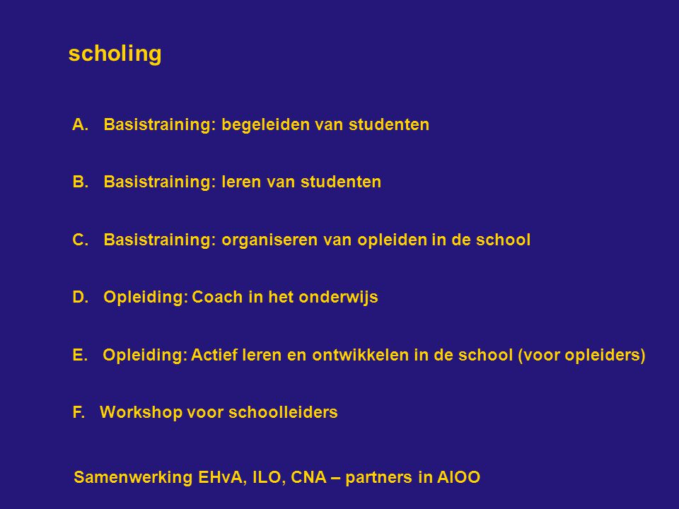 scholing A. Basistraining: begeleiden van studenten