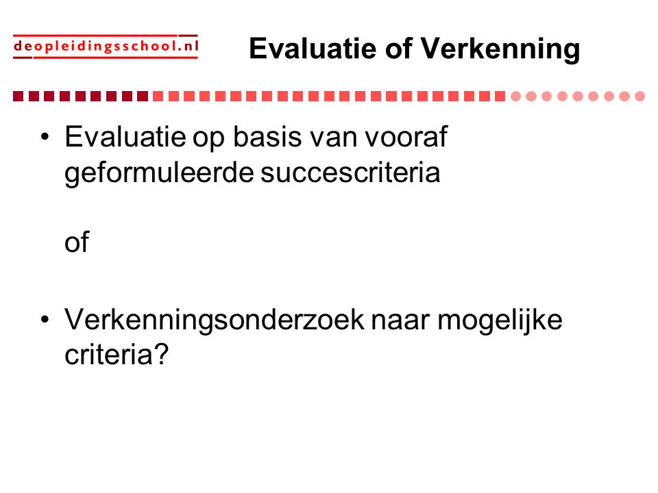 Evaluatie of Verkenning