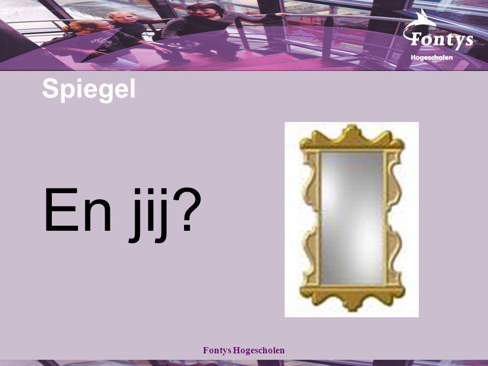 Spiegel En jij Fontys Hogescholen
