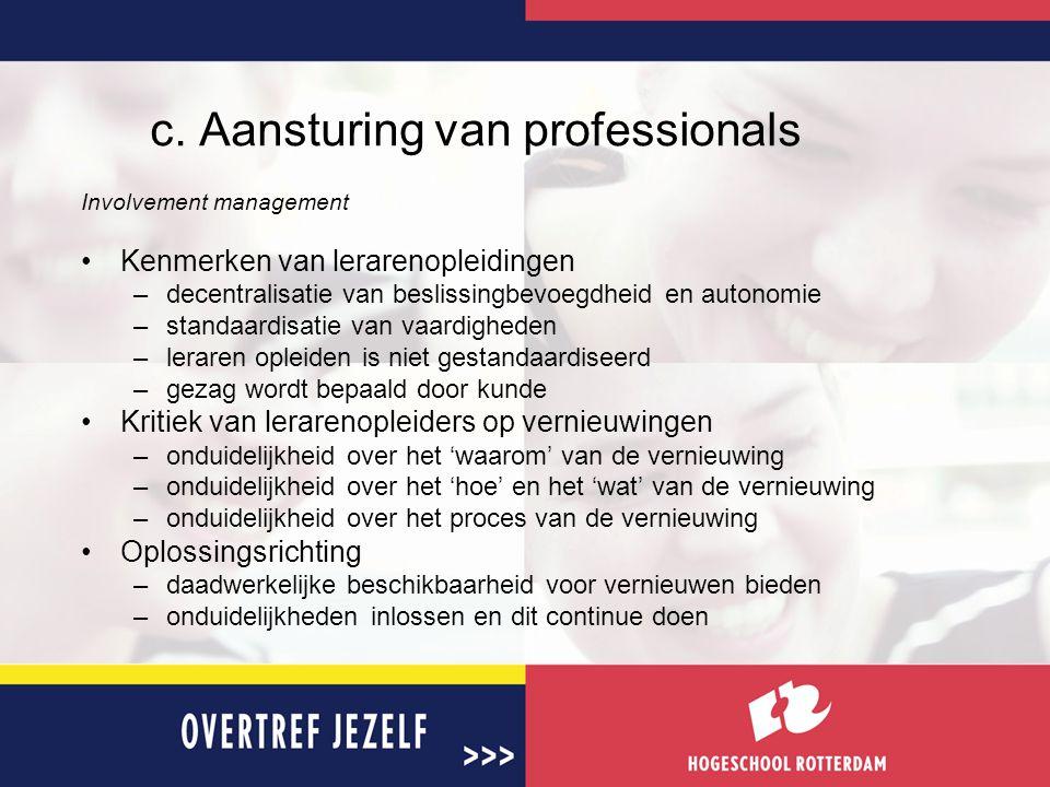c. Aansturing van professionals