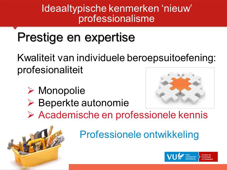 Ideaaltypische kenmerken 'nieuw' professionalisme