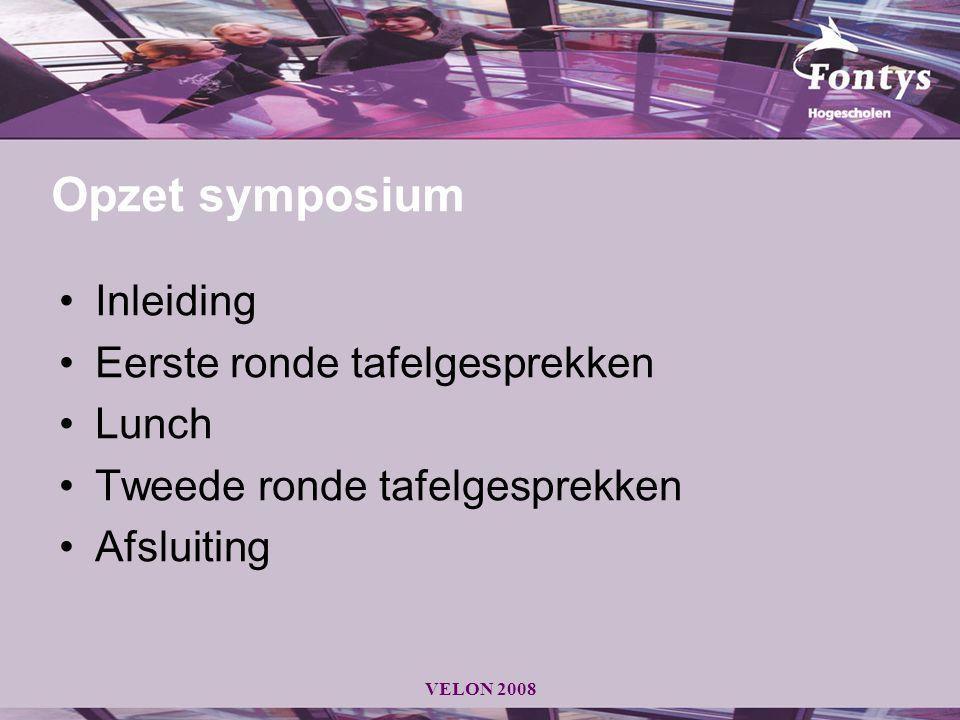 Opzet symposium Inleiding Eerste ronde tafelgesprekken Lunch