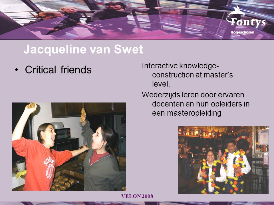 Jacqueline van Swet Critical friends