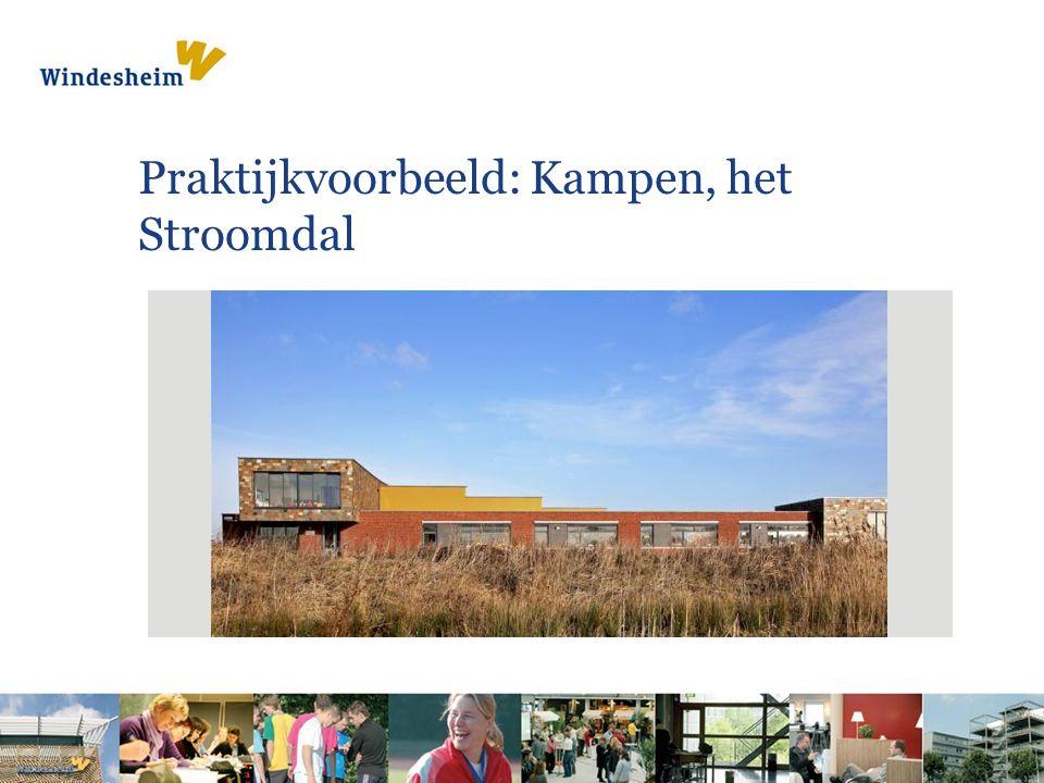 Praktijkvoorbeeld: Kampen, het Stroomdal