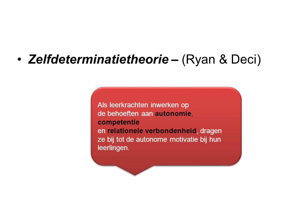 Zelfdeterminatietheorie – (Ryan & Deci)