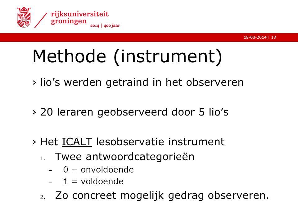Methode (instrument) lio's werden getraind in het observeren