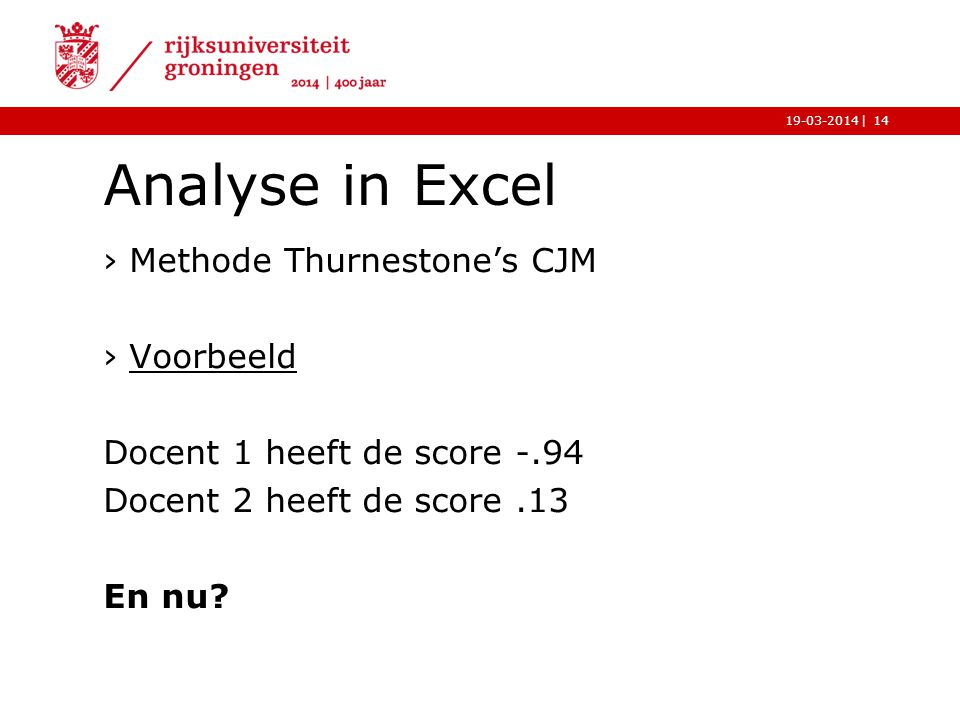 Analyse in Excel Methode Thurnestone's CJM Voorbeeld