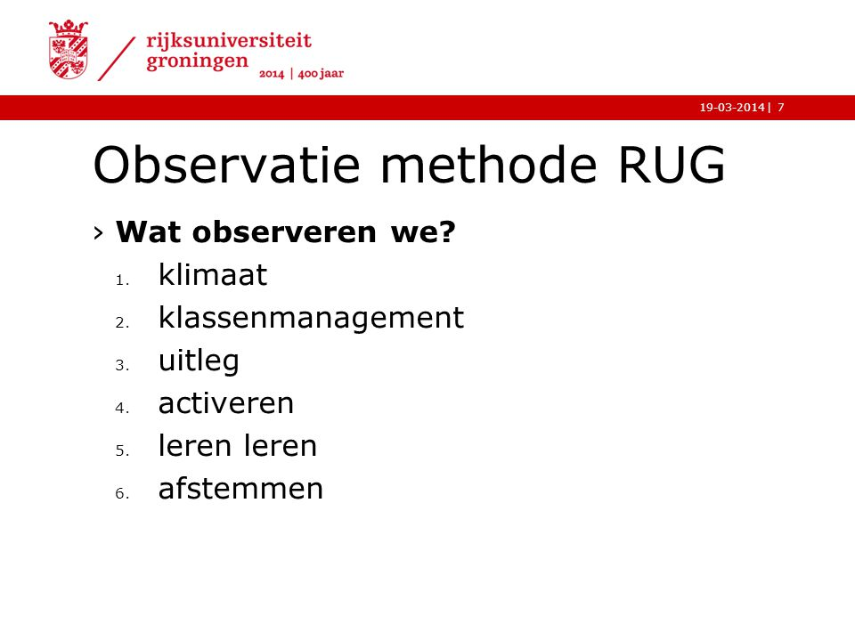 Observatie methode RUG