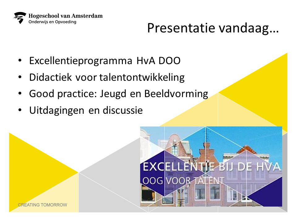 Presentatie vandaag… Excellentieprogramma HvA DOO