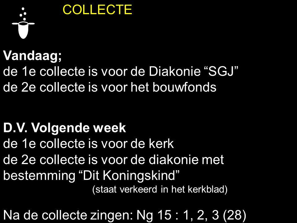 de 1e collecte is voor de Diakonie SGJ