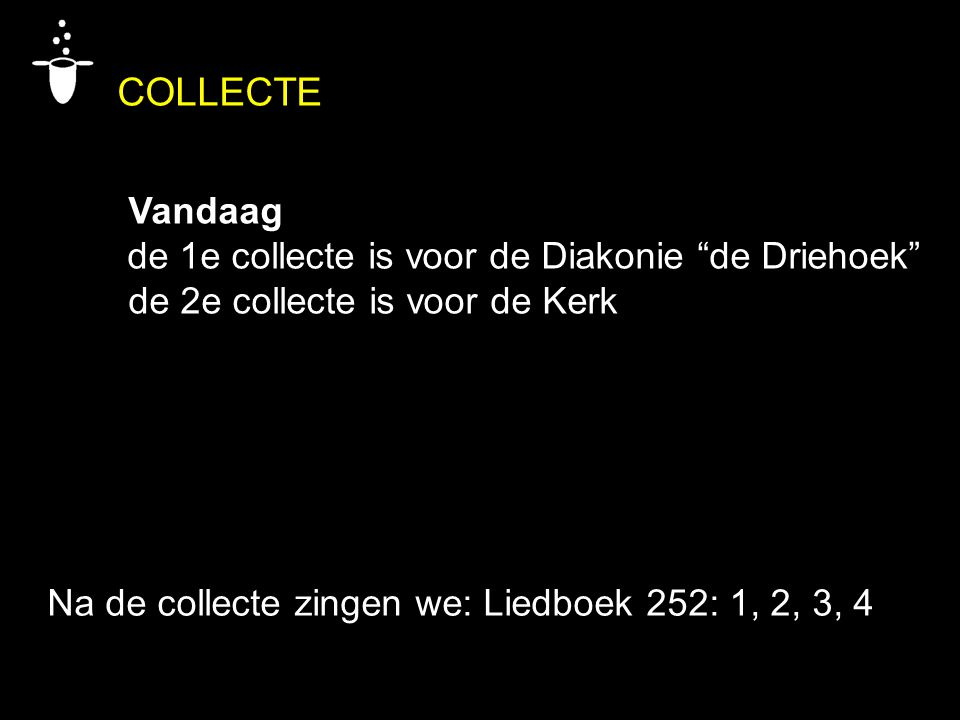 COLLECTE Vandaag de 1e collecte is voor de Diakonie de Driehoek