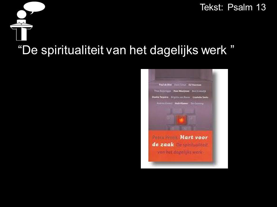 De spiritualiteit van het dagelijks werk