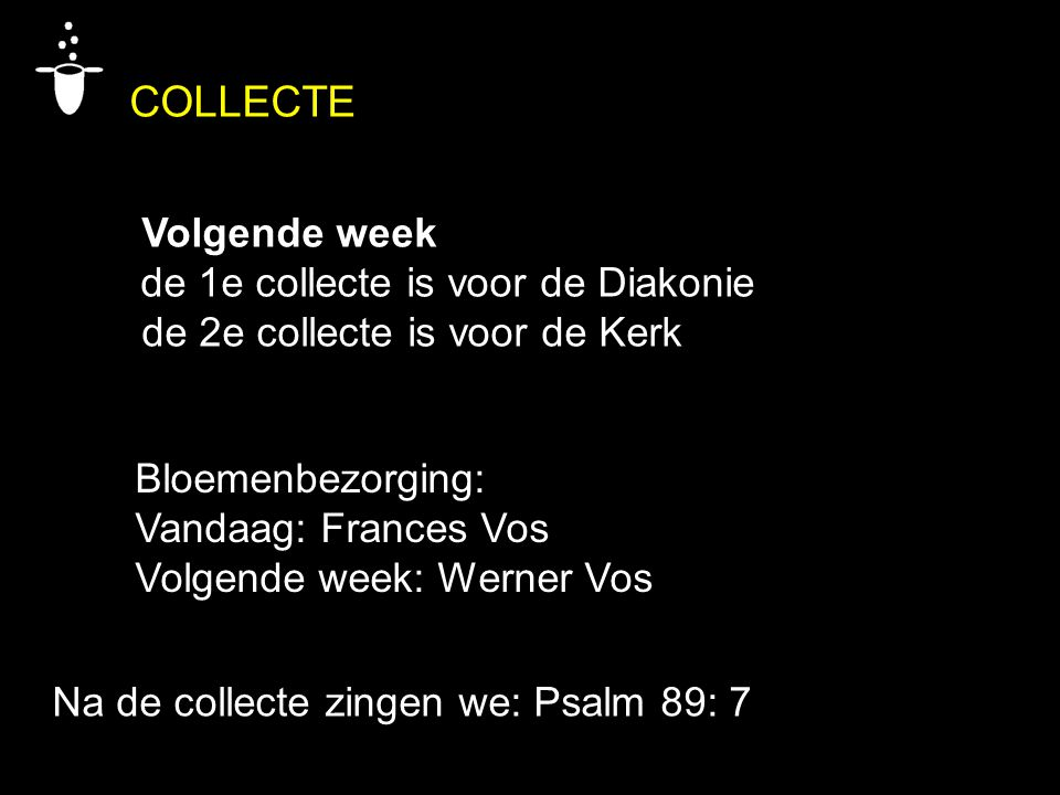 COLLECTE Volgende week de 1e collecte is voor de Diakonie