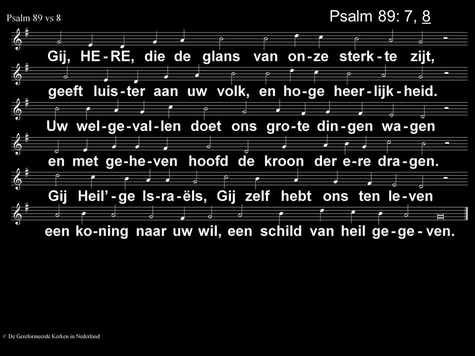 Psalm 89: 7, 8
