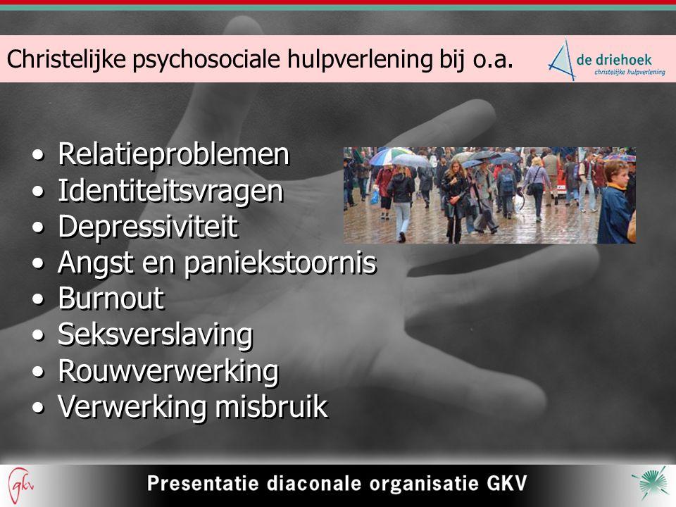 Christelijke psychosociale hulpverlening bij o.a.