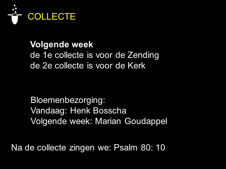COLLECTE Volgende week de 1e collecte is voor de Zending