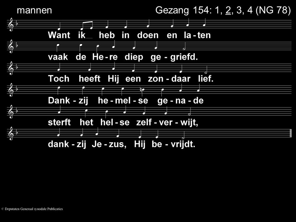 mannen Gezang 154: 1, 2, 3, 4 (NG 78)