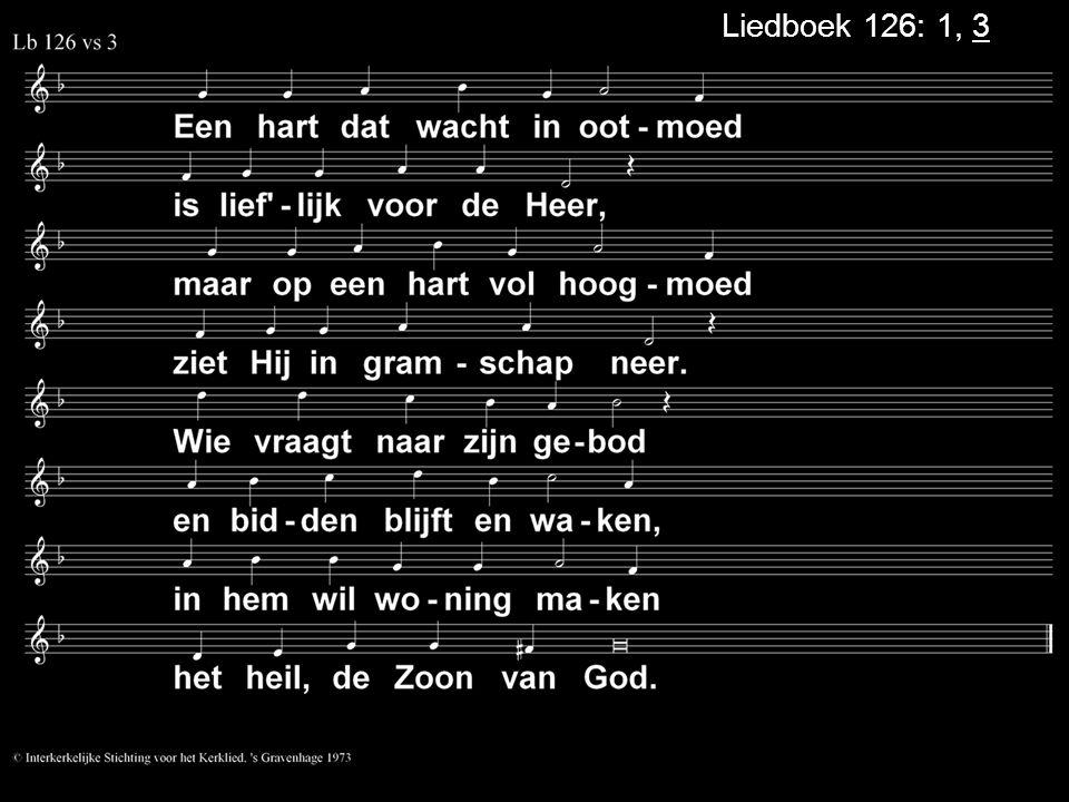 Liedboek 126: 1, 3